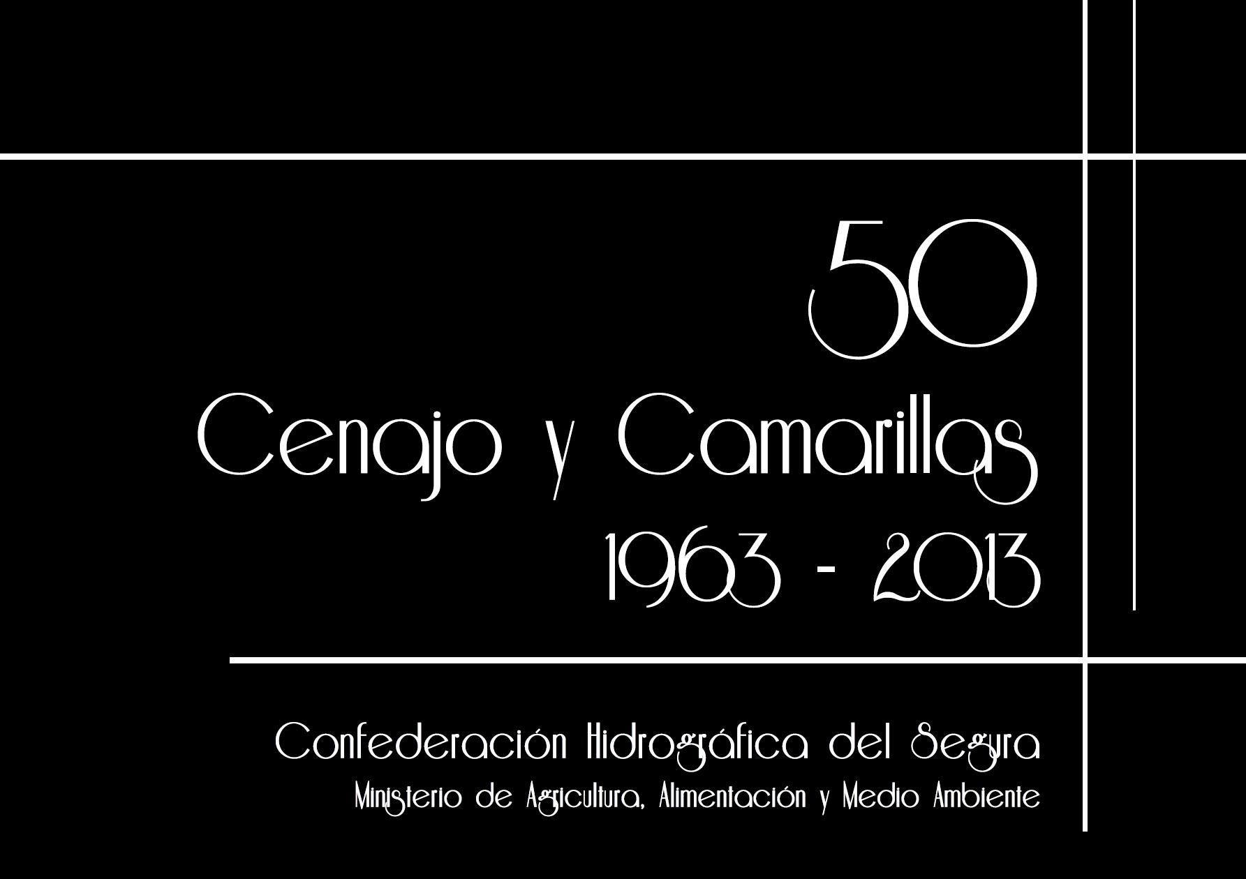 50 - Cenajo y Camarillas 1963-2013